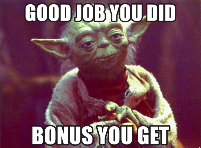 Good Job You Did - Bonus You Get!